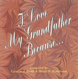 I Love My Grandfather Because...