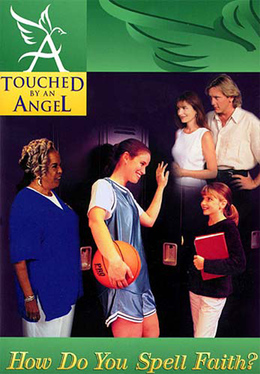 Touched By An Angel Fiction Series: How Do You Spell Faith?