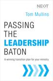 Passing the Leadership Baton