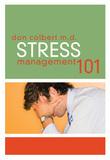 Stress Management 101