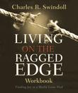 Living on the Ragged Edge Workbook