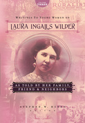 Writings to Young Women on Laura Ingalls Wilder - Volume Three