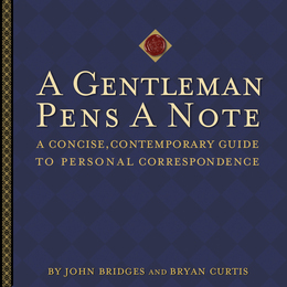 A Gentleman Pens a Note