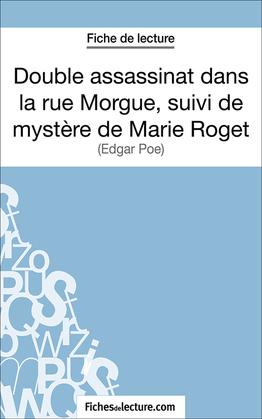 Double assassinat dans la rue Morgue, suivi du mystère de Marie Roget