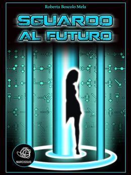Sguardo al Futuro