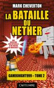La Bataille du Nether