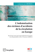 L'indemnisation des victimes d'accidents de la circulation en Europe