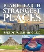 Planet Earth Strangest Places