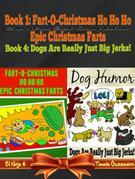 Fart-O-Christmas Ho Ho Ho Epic Christmas Farts (Fart Countdown Christmas Calendar) + Dog Humor & Funny Dog Jokes For Kids: 2 In 1 Kid Fart Book Box Se