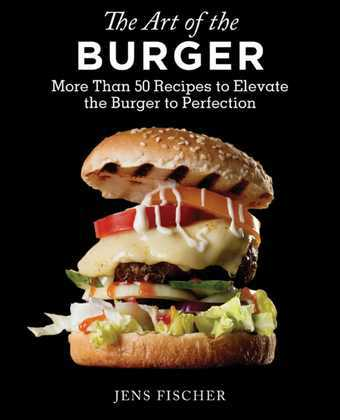 The Art of the Burger