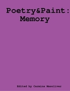 Poetry and Paint - Memory