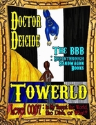 Towerld Level 0007: Is My Target the World, the Diva, or What?
