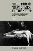 The Terror That Comes in the Night: An Experience-Centered Study of Supernatural Assault Traditions