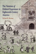 The Varieties of Political Experience in Eighteenth-Century America