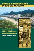 Drugs and Democracy in Rio de Janeiro