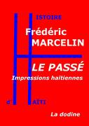 Le Passé — Impressions haïtiennes
