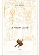La Passion Credo