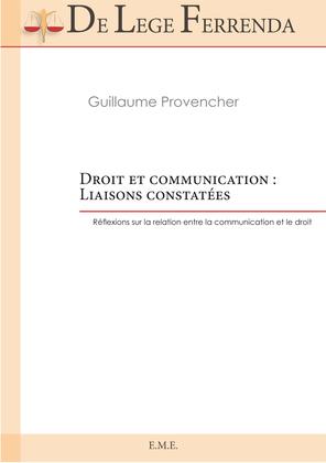 Droit et communication : liaisons constatées