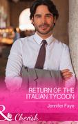 Return of the Italian Tycoon (Mills & Boon Cherish) (The Vineyards of Calanetti, Book 2)