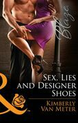 Sex, Lies and Designer Shoes (Mills & Boon Blaze)