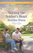 Nursing the Soldier's Heart