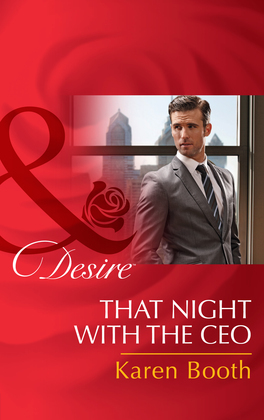 That Night with the CEO (Mills & Boon Desire)