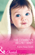 The Cowboy's Secret Baby (Mills & Boon Cherish) (The Mommy Club, Book 3)