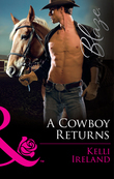 A Cowboy Returns (Mills & Boon Blaze) (Wild Western Heat, Book 1)