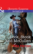 Lock, Stock and McCullen (Mills & Boon Intrigue) (The Heroes of Horseshoe Creek, Book 1)