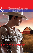 A Lawman's Justice (Mills & Boon Intrigue) (Sweetwater Ranch, Book 8)