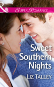 Sweet Southern Nights (Mills & Boon Superromance) (Home in Magnolia Bend, Book 3)