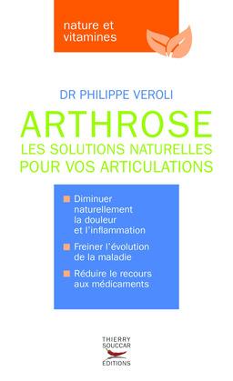 Arthrose les solutions naturelles