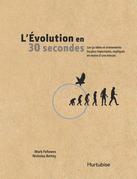 L'évolution en 30 secondes