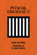 Pitiful Criminals