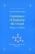 Constance et fantaisie du vivant