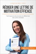 Comment bien rédiger une lettre de motivation ?