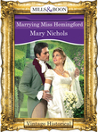 Marrying Miss Hemingford (Mills & Boon Historical)