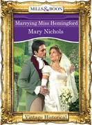 Marrying Miss Hemingford (Mills & Boon Historical)