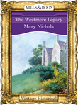 The Westmere Legacy (Mills & Boon Historical)