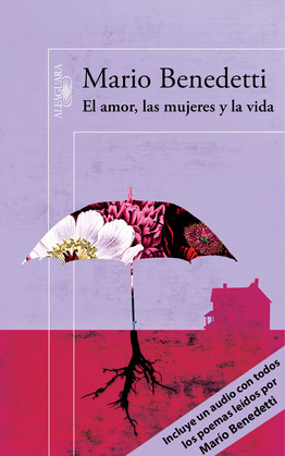 El amor, las mujeres y la vida (edición enriquecida con poemas leídos por el propio autor)