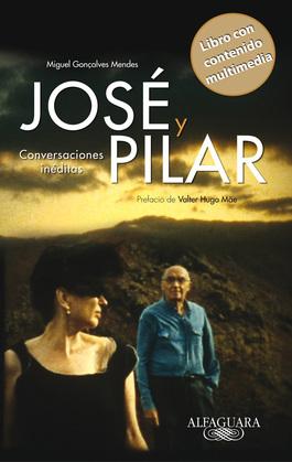José y Pilar. Conversaciones inéditas (Edición enriquecida multimedia)
