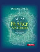 Atlas de la France mystérieuse