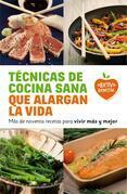 Técnicas de cocina sana que alargan la vida