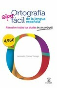Ortografía fácil de la lengua española.