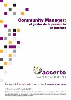 Community manager, el gestor de la presencia en Internet