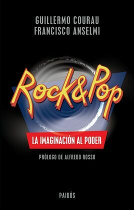 Rock & Pop. La imaginación al poder