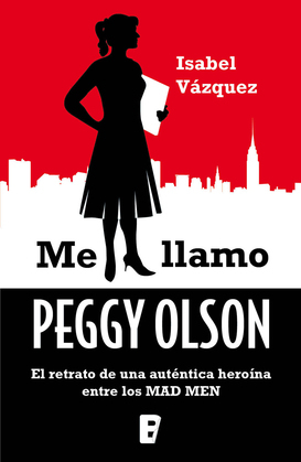 Mad Men. Manual de Peggy Olson