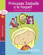 Princesse Isabelle a le hoquet - version enrichie
