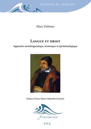 Langue et droit - Approche sociolinguistique, historique et épistémologique