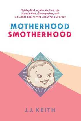 Motherhood Smotherhood